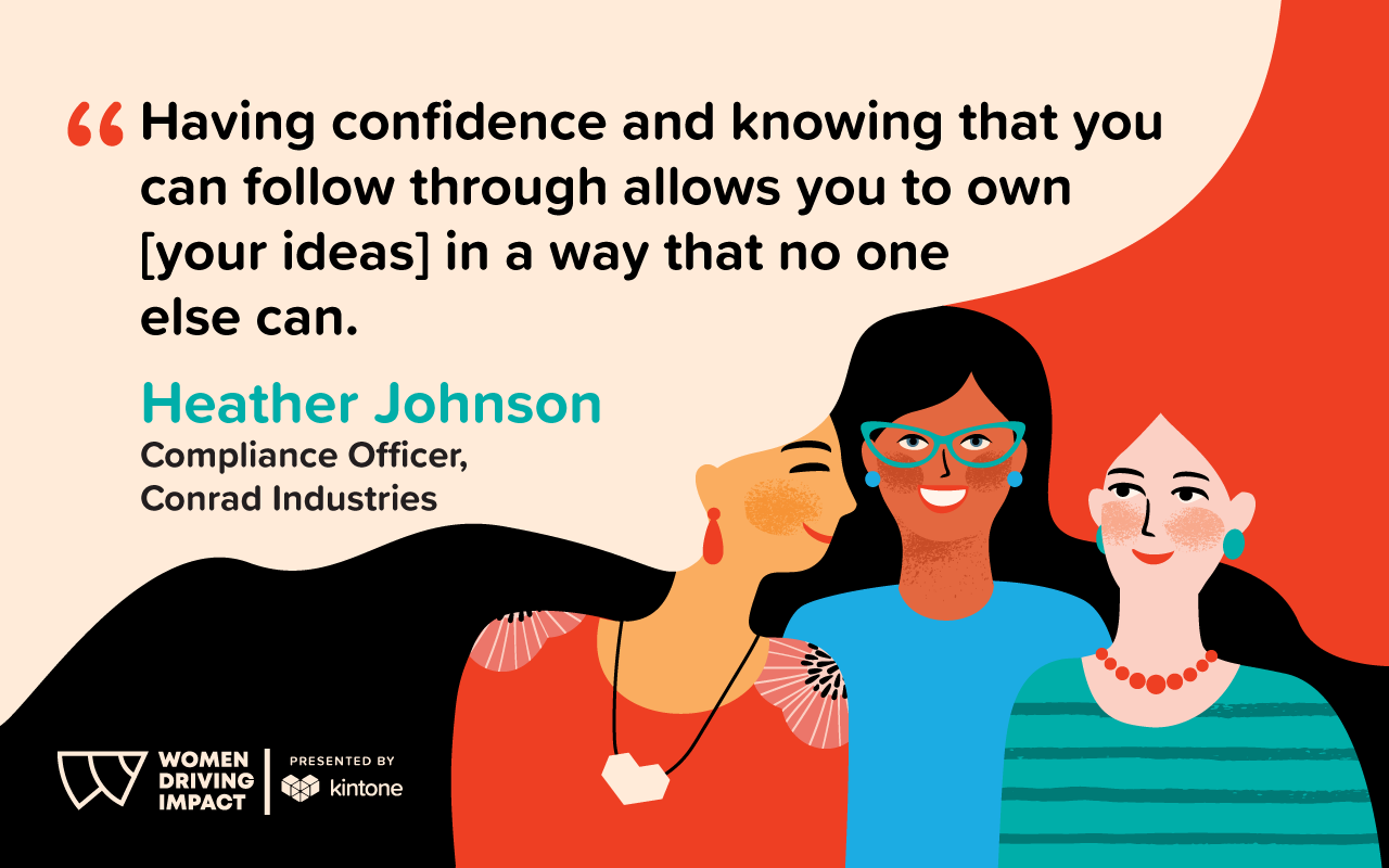 Heather Johnson quote, having confidence and knowing that you can follow through allows you to own your ideas in a way that no one else can