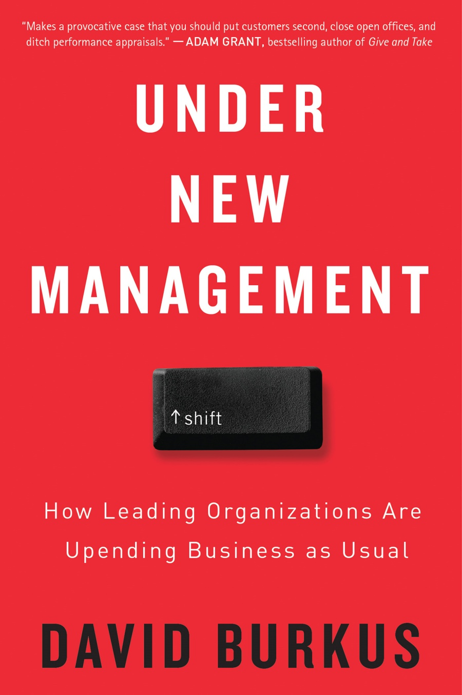 The cover of David Burkus' book Under New Management