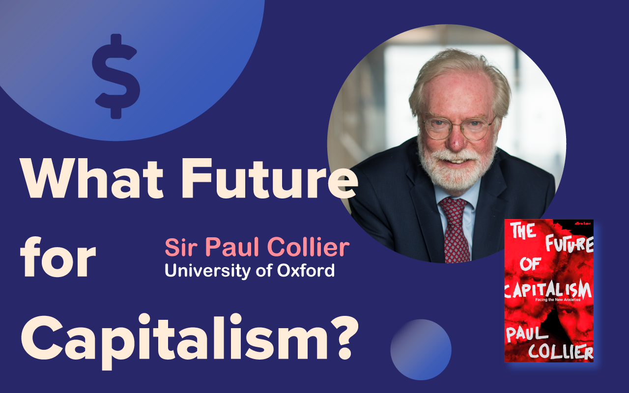 What future for capitalism, interview with Professor Paul Collier
