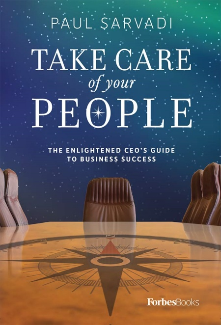 Cover of Paul Sarvadi's book: Take Care of your People