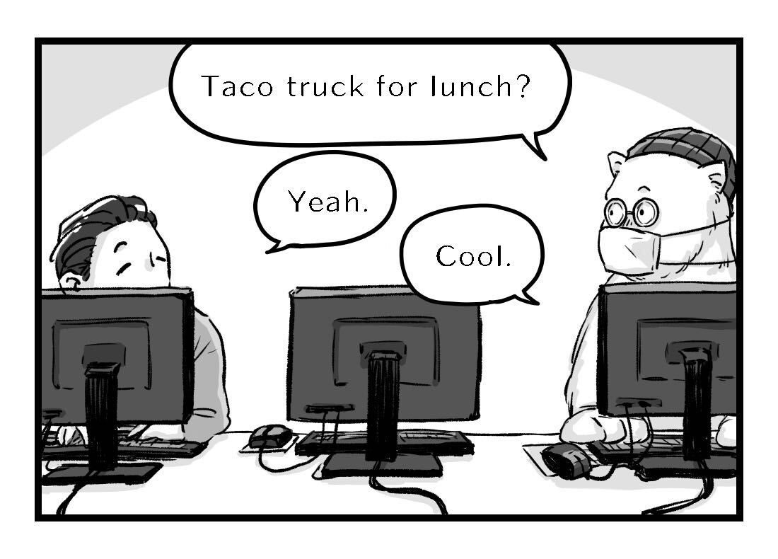 Alex suggests the taco truck for lunch, and Dan eagerly agrees