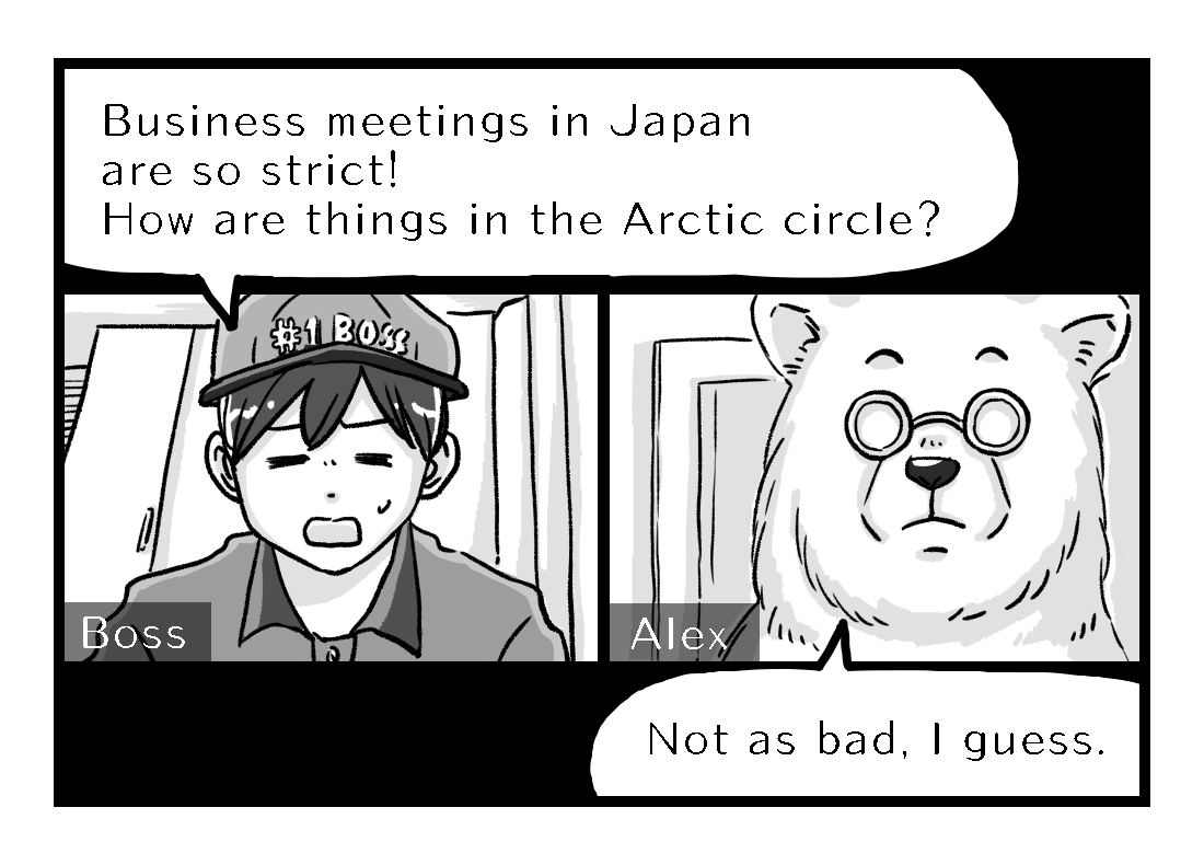 Alex's boss asks him about business culture in the Arctic
