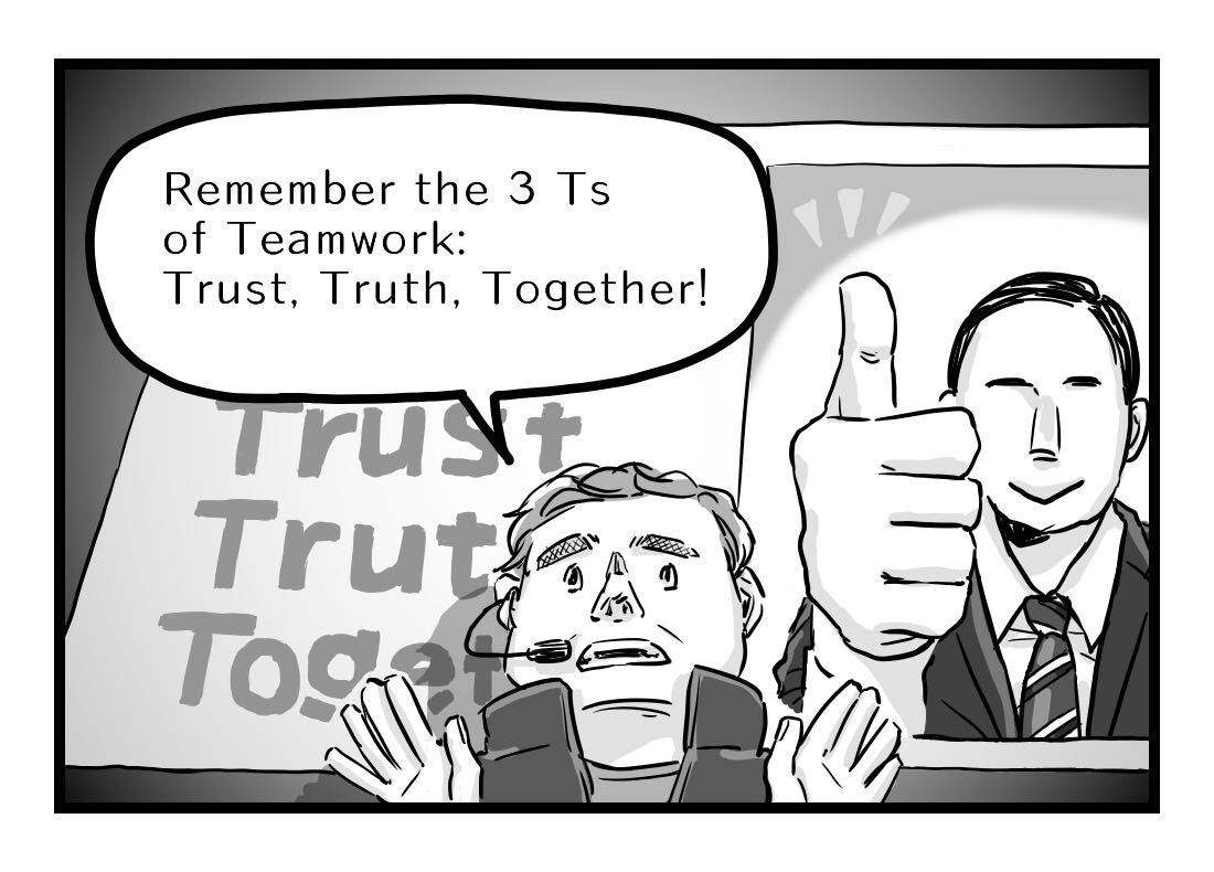 Chad explains that the three Ts of Teamwork are Trust, Truth and Together